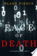 Face Of Death A Zoe Prime Mystery Book 1