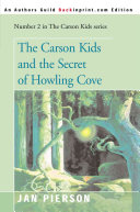 The Carson Kids and the Secret of Howling Cove