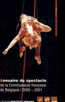 Annuaire du spectacle de la Communauté française de Belgique, 2000-2001