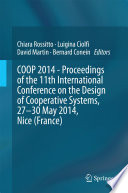 COOP 2014   Proceedings of the 11th International Conference on the Design of Cooperative Systems  27 30 May 2014  Nice  France