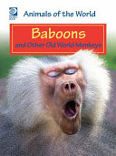 Baboons and Other Old World Monkeys
