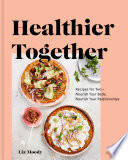Healthier Together Book