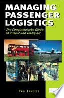 Managing Passenger Logistics Book