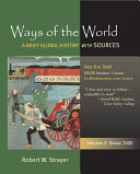 Ways of the World  A Brief Global History with Sources  Volume 2  Since 1500 Book