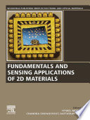 Fundamentals and Sensing Applications of 2D Materials