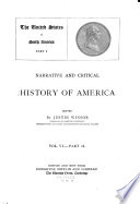 Narrative and Critical History of America  The United States of North America  1887 88 Book PDF