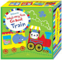 Baby s Very First Cot Book Train