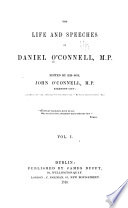 The Life And Speeches Of Daniel O Connell M P