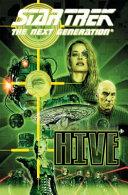 Star Trek The Next Generation: Hive