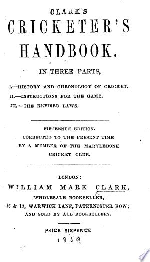 Download Clark's Cricketer's Handbook ... Fifteenth edition, etc PDF