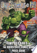 Overstreet @ 50: Five Decades of the Overstreet Comic Book Price Guide