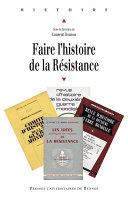 Faire l'histoire de la Résistance Pdf/ePub eBook