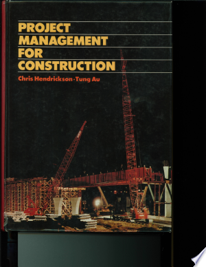 Download Project Management for Construction Free Books - Dlebooks.net