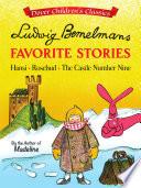 Ludwig Bemelmans Favorite Stories