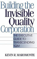 Pdf Building the Invisible Quality Corporation