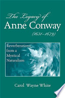 Legacy of Anne Conway  1631 1679   The