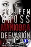 Maniobra de evasión - Thriller Bestseller Episodio 6