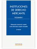 Instituciones de Derecho Mercantil. Volumen I