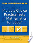 Multiple Choice Practice Tests In Mathematics For Cxc Book PDF