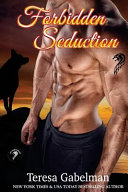 Forbidden Seduction (Lee County Wolves) Book #2