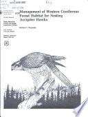 Management of Western Coniferous Forest Habitat for Nesting Accipiter Hawks