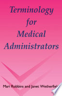 Terminology for Medical Administrators