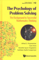 The psychology of problem solving: the background to successful mathematics thinking