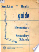 Smoking and Health Guide for Elementary and Secondary Schools