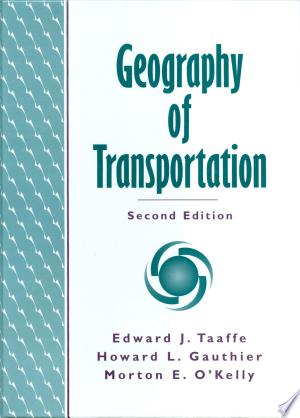 Geography+of+TransportationThis overview of transport geography explores both institutional and analytical approaches to both intra- and inter-urban transport and relates them throughout with contemporary examples. The work describes the historical development of US transportation.