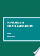 Inspiration in Science and Religion