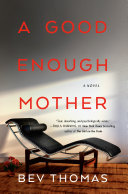 A Good Enough Mother [Pdf/ePub] eBook