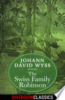 The Swiss Family Robinson  Diversion Illustrated Classics