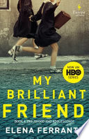 My Brilliant Friend (HBO Tie-in Edition).