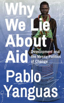 Why We Lie about Aid