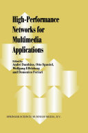 High Performance Networks for Multimedia Applications