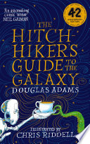 The Hitchhiker s Guide to the Galaxy Illustrated Edition