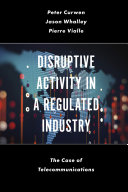 Disruptive Activity in a Regulated Industry