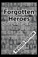 Forgotten Heroes  The Charge of the Light Brigade