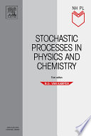 Stochastic Processes in Physics and Chemistry Book