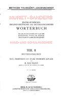 Muret-Sanders Enzyklopädisches englisch-deutsches und deutsch-englisches Wörterbuch: Deutsch-englisch, neue, verb. und stark verm. Aufl. von H. Baumann. 99.-129. Tausend