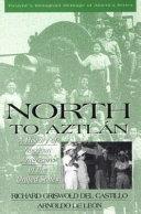 North to Aztl  n