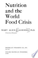 Nutrition and the World Food Crisis