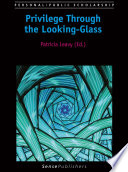 Privilege Through the Looking Glass Book