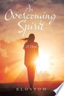 An Overcoming Spirit Book