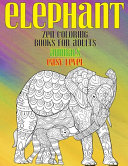 Zen Coloring Books for Adults   Animals   Easy Level   Elephant