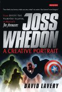 Joss Whedon, A Creative Portrait