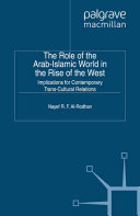 The Role of the Arab-Islamic World in the Rise of the West [Pdf/ePub] eBook