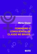 Feminismo e consciência de classe no Brasil