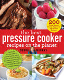 The Best Pressure Cooker Recipes on the Planet