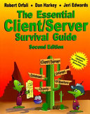 The Essential Client Server Survival Guide Book